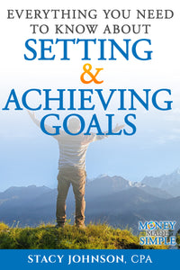 Setting and Achieving Goals (Money Made Simple)