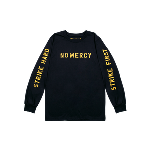 No Mercy Long Sleeve T-shirt