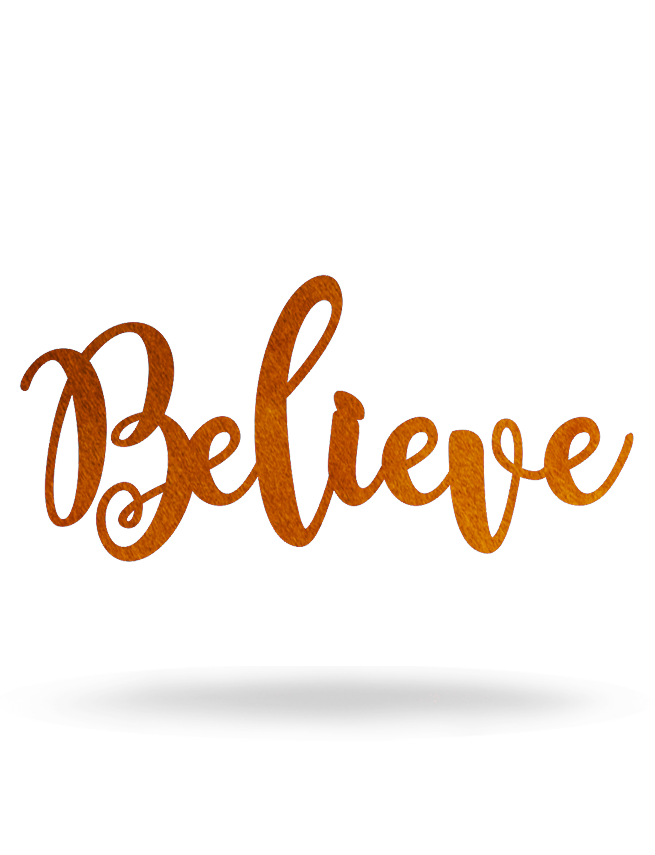 Believe Metal Wall Script