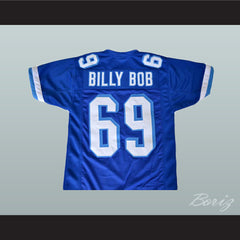 Billy Bob 69 Football Jersey Varsity Blues Movie Reference All Sizes Stitch Sewn New - borizcustom