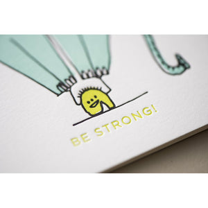 Card: Be Strong Monster