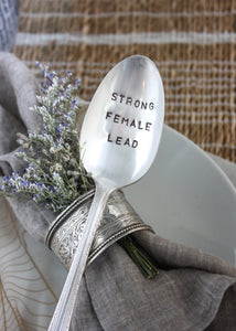Strong Female Lead Hand-Stamped Vintage Silver-Plated Spoon