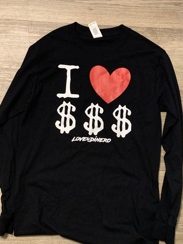 I Love Dinero OG Long Sleeve