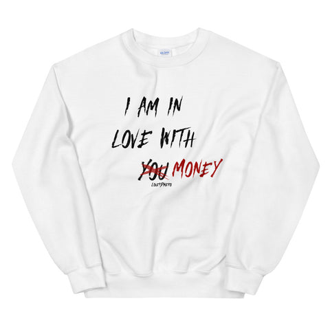 Love Money Sweatshirt