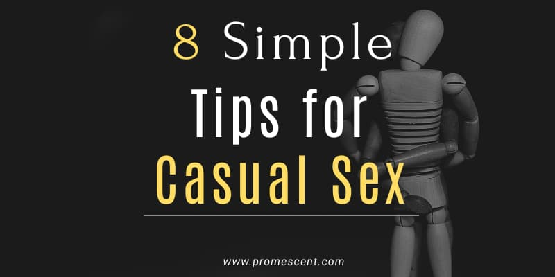 Top 8 Tips for Casual Sex