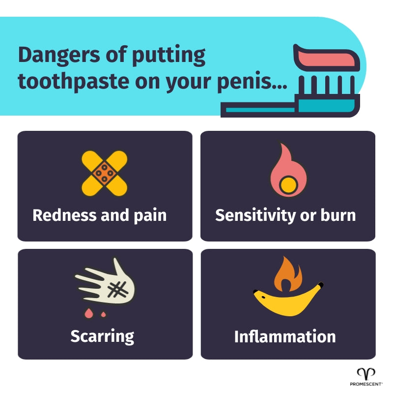 The dangers of putting toothpaste on your penis