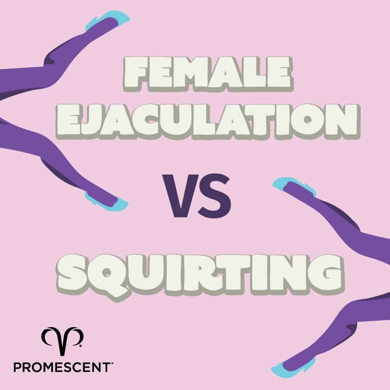 Female ejaculation versus squirting. What's the difference?