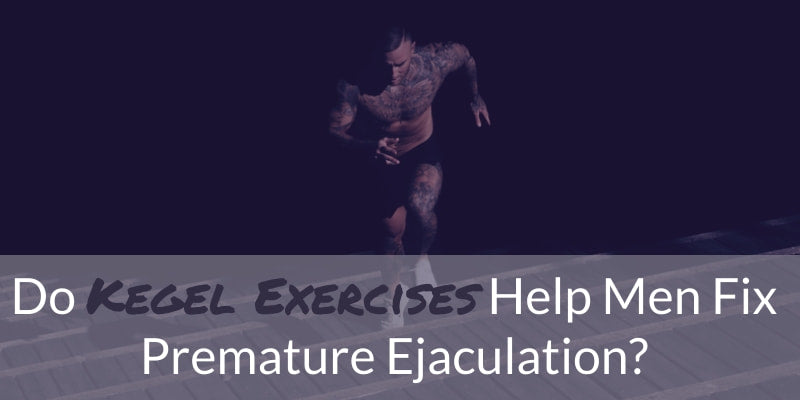 kegel-exercises-premature-ejaculation