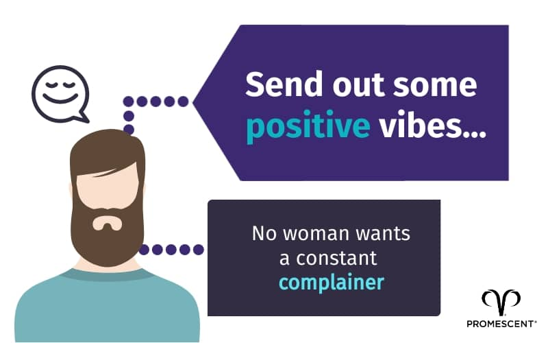 Be a positive man to attract women