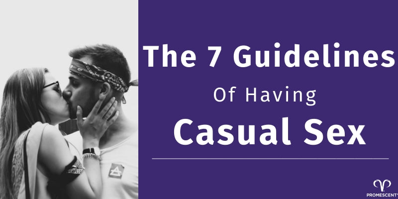 Rules and guidelines to having casual sex