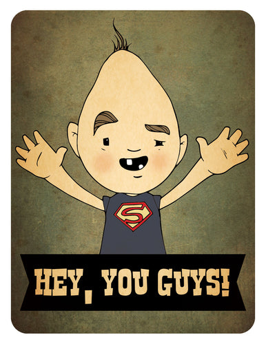 Hey You Guys - Sloth from the Goonies Greeting Card