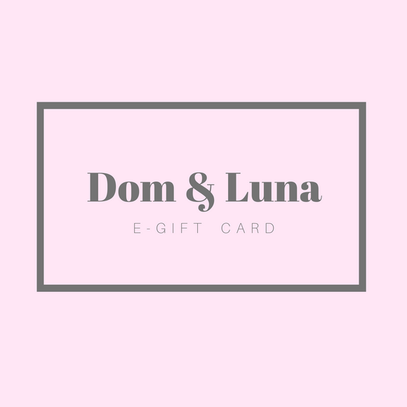 Dom and Luna e-gift card