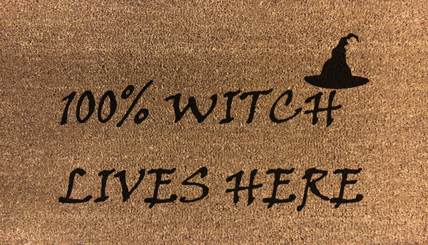 Artisan 100% Witch Lives Here - DoormatsOnline