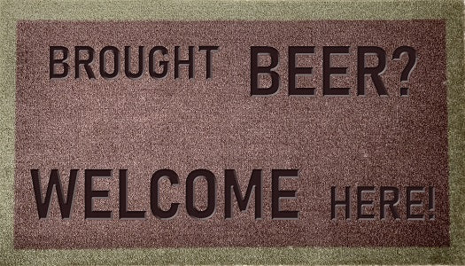 Brought Beer Welcome Here