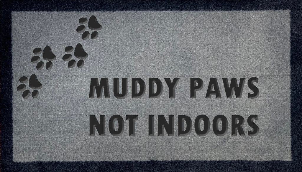 Muddy Paws Not Indoors