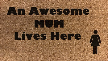 An Awesome Mum Lives Here