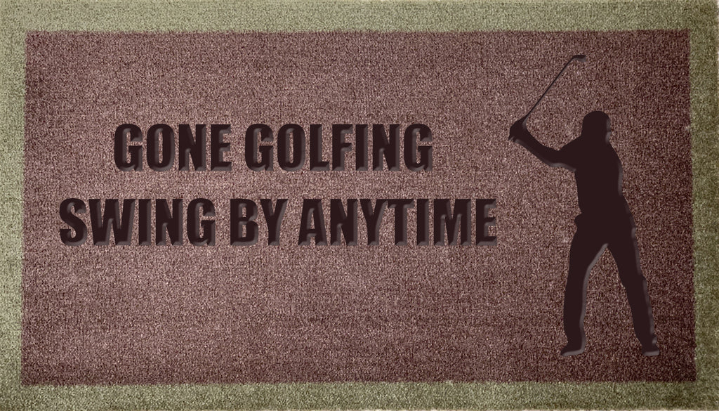 Gone Golfing Swing By Anytime