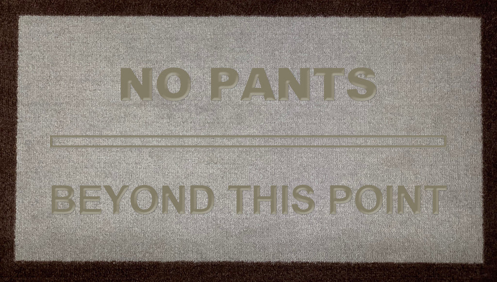 No Pants Beyond This Point (LB)
