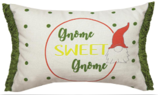 Gnome Sweet Gnome Pillow 12x8in