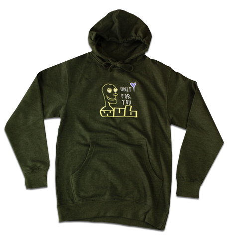 ONLY FOR YOU WUB HOODIE - HEATHER GREEN