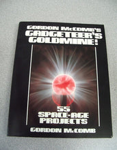 Load image into Gallery viewer, Gadgeteer's Goldmine! by Gordon McComb (1990, Paperback)