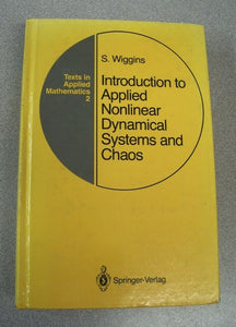 Introduction to Applied Nonlinear Dynamical Systems and Chaos 1990 S. Wiggins