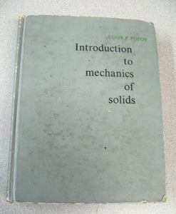 Introduction to mechancis of solids 1968, by Egor P. Popov