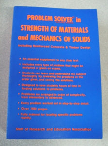 Problem Solver in Strength of Materials and Mechanics of Solids by REA 1980