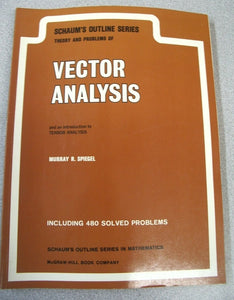Schaum's Outline Series: Vector Analysis  by Murray R. Spiegel, 1959