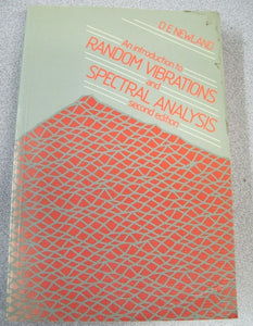 An introduction to random vibrations and spectral analysis by D. E. Newland 1986