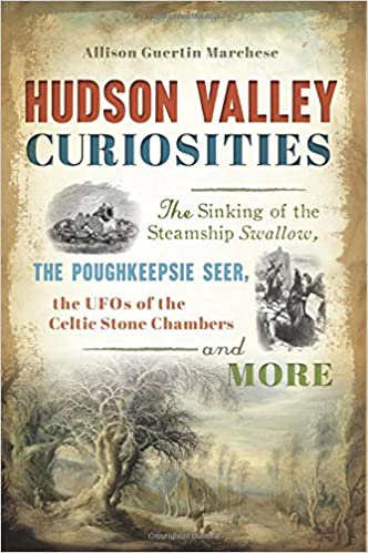 Author Allison Guertin Marchese reveals a treasure-trove of curious tales recounting the most uncommon history of bad guys, bold girls, creepy colleges, missing mastodons and more in this wondrous region of New York.  Author: Allison Guertin Marchese  Pages: 163  Published: 2017