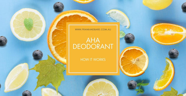Alpha Hydroxy Acids Natural Deodorant how it works best deodorant for men and women