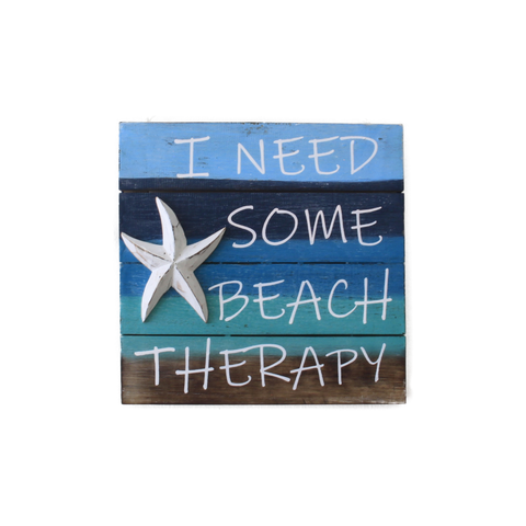 Beach House Sign I Need Some Beach Therapy