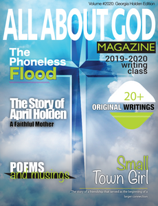 All About God Magazine: Volume #2020: Georgia Holden Edition