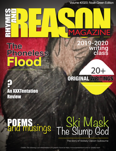 Rhymes and Reason Magazine: Volume #2020: Noah Green Edition