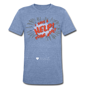 "TC ""Help! I Have Young Adults"" Unisex Tri-Blend T-Shirt - heather Blue"