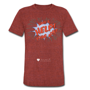 "TC ""Help! I Have Young Adults"" Unisex Tri-Blend T-Shirt - heather cranberry"