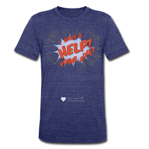"TC ""Help! I Have Young Adults"" Unisex Tri-Blend T-Shirt - heather indigo"