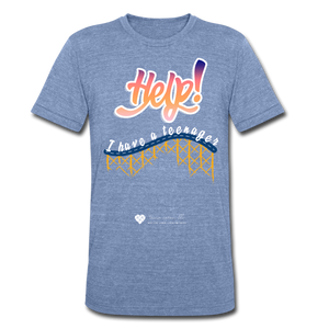 "TC ""Help! I Have A Teenager"" Unisex Tri-Blend T-Shirt - heather Blue"
