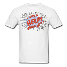 "Load image into Gallery viewer, TC ""Help! I Have A Young Adult"" Unisex Classic T-Shirt - white"