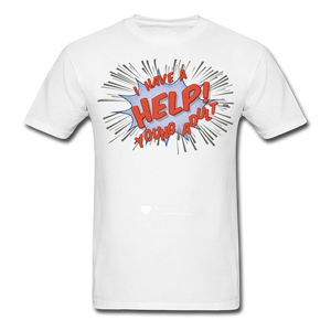 "TC ""Help! I Have A Young Adult"" Unisex Classic T-Shirt - white"