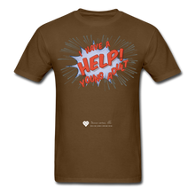 "Load image into Gallery viewer, TC ""Help! I Have A Young Adult"" Unisex Classic T-Shirt - brown"
