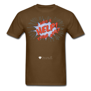 "TC ""Help! I Have A Young Adult"" Unisex Classic T-Shirt - brown"