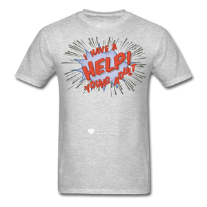 "TC ""Help! I Have A Young Adult"" Unisex Classic T-Shirt - heather gray"