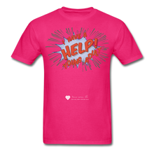 "Load image into Gallery viewer, TC ""Help! I Have A Young Adult"" Unisex Classic T-Shirt - fuchsia"