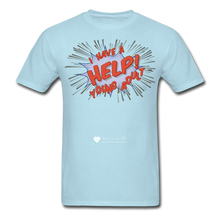 "Load image into Gallery viewer, TC ""Help! I Have A Young Adult"" Unisex Classic T-Shirt - powder blue"