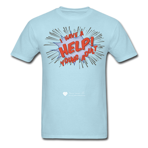 "TC ""Help! I Have A Young Adult"" Unisex Classic T-Shirt - powder blue"