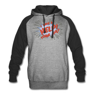 "TC ""Help! I Have A Young Adult"" Unisex Colorblock Hoodie - heather gray/black"