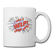 "Load image into Gallery viewer, TC ""Help! I Have A Young Adult"" Mug - white"
