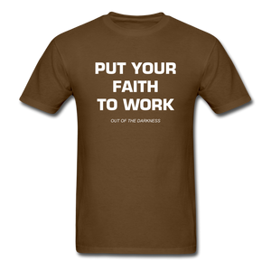 Put Your Faith To Work Unisex Standard T-Shirt - brown